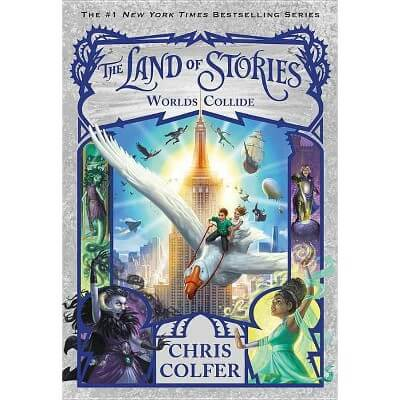 The Land Of Stories Bk 6: Worlds Collide