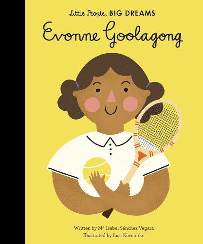 Little People Big Dreams Evonne Goolagong