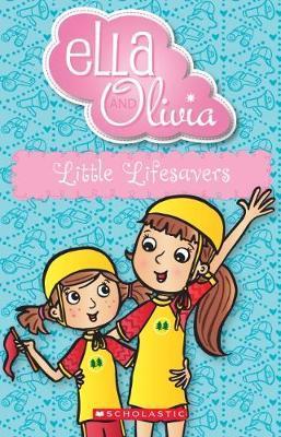 Ella and Olivia: Little Lifesavers