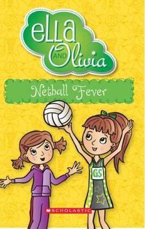 Ella and Olivia: Netball Fever