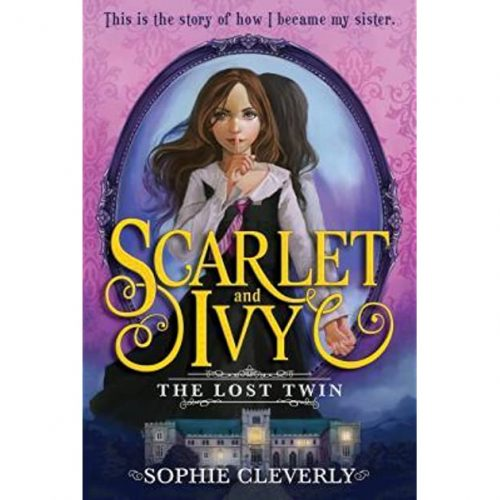 Scarlett and Ivy 1: The Lost Twin